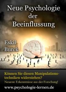 Neue Psychologie der Beeinflussung (Eskil Burck)