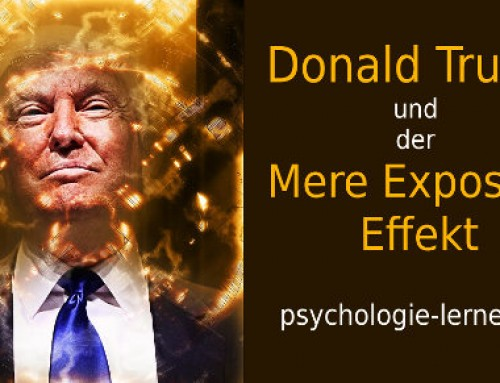 Donald Trump und der Mere Exposure Effekt