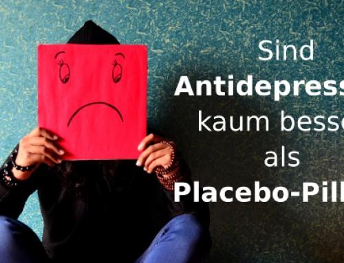 Sind ANTIDEPRESSIVA kaum besser als PLACEBOS? (Klinische Psychologie)