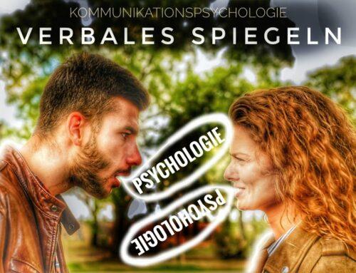Kommunikationspsychologie: Verbales Spiegeln
