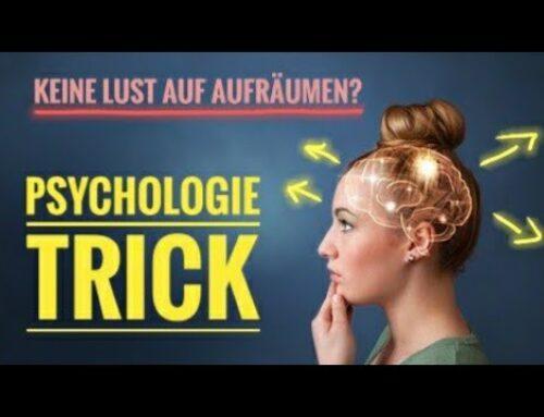 Psychologie-Trick: UNBEWUSSTE MOTIVATION zum Aufräumen und Saubermachen durch… | Sozialpsychologie