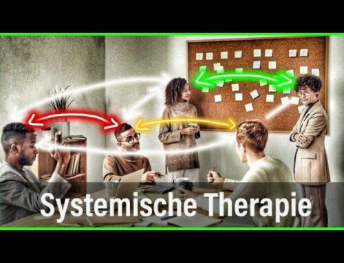 Systemische Therapie – Nicht der einzelne ist krank, sondern das System!