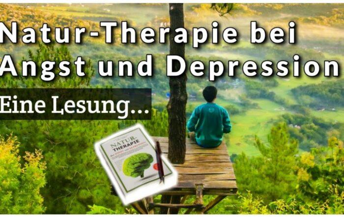 Naturtherapie bei Angst und Depressionen