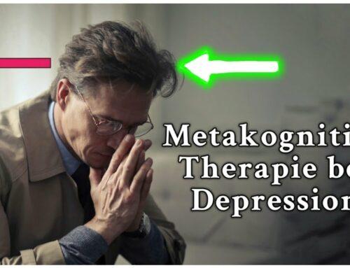 METAKOGNITIVE THERAPIE: Die beste Therapie bei DEPRESSIONEN??? 🤔 | NEUE STUDIE!