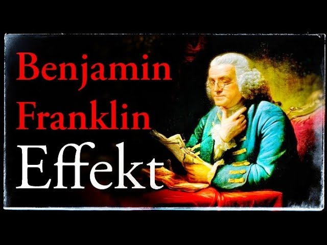 Benjamin Franklin Effekt