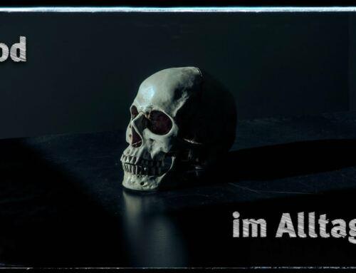 Wir werden alle sterben…